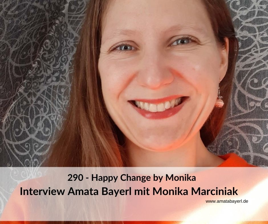 290 – Monika´s Happy Change – Interview mit Monika Marciniak