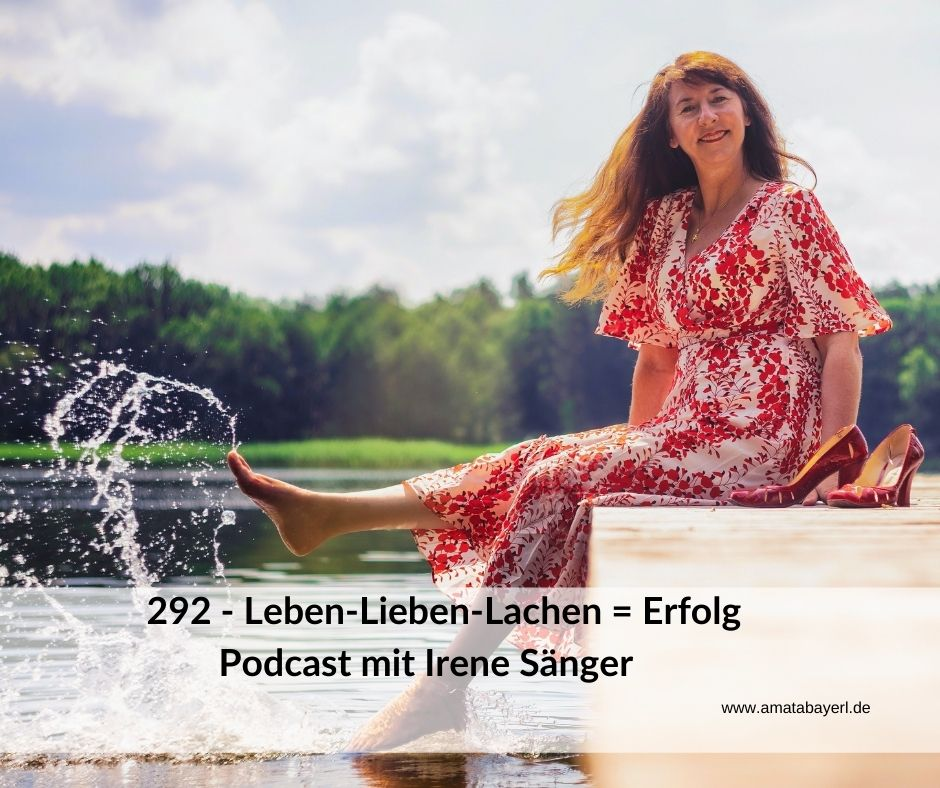 Amata Bayerl im Interview mit Irene Sänger - Ihr Thema: Leben-Lieben-Lachen=Erfolg
