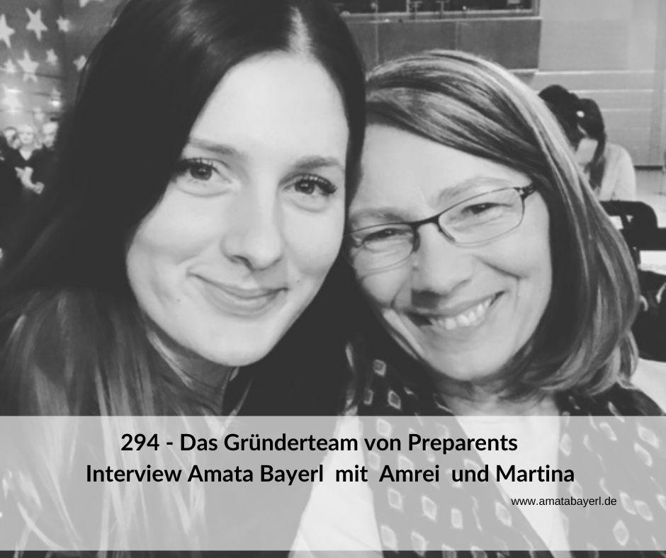 294 – Das Gründerteam von Preparents – Interview mit Amrei Kirmaier und Martina Langer-Kirmaier