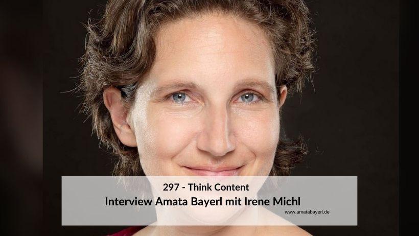 297 – Think Content - Interview mit Irene Michl