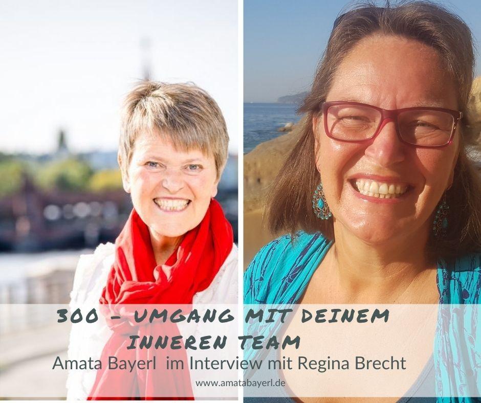 300 – Umgang mit deinem inneren Team - Interview mit Regina Brecht