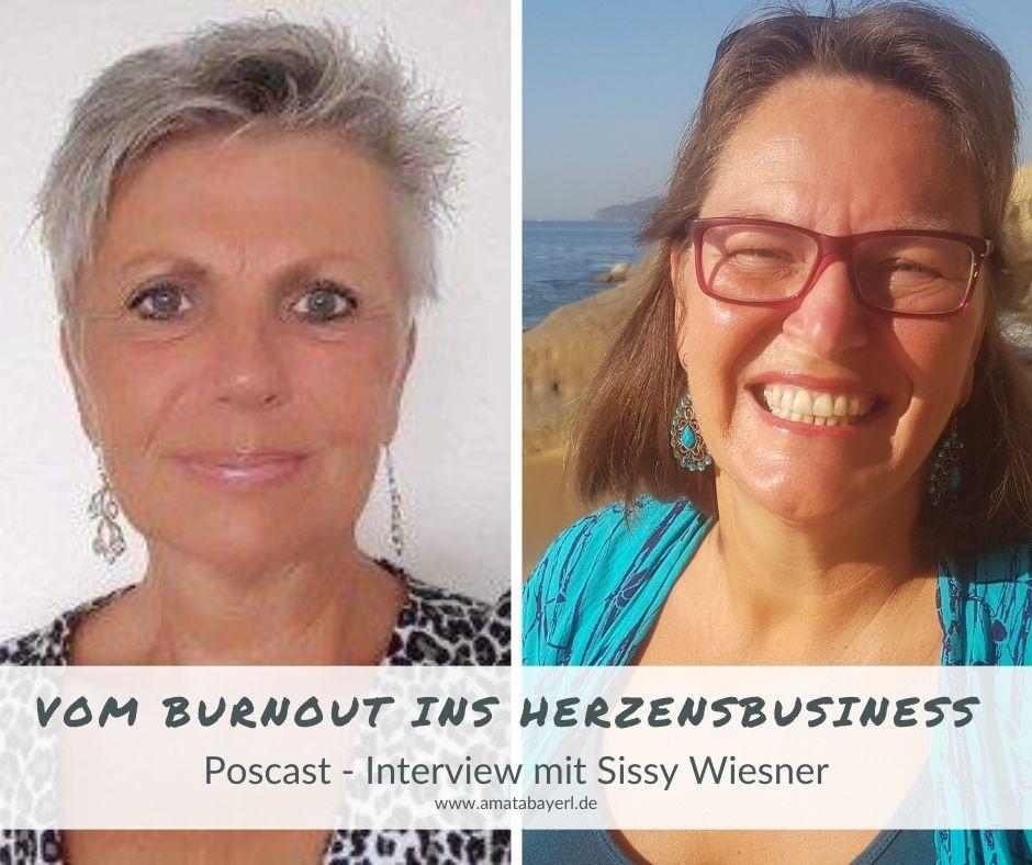 303 – Vom Burnout ins Herzensbusiness - Interview mit Sissy Wiesner