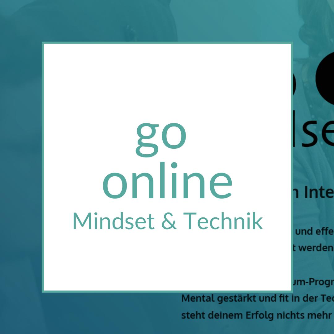 online gehen - Mindset & Technik
