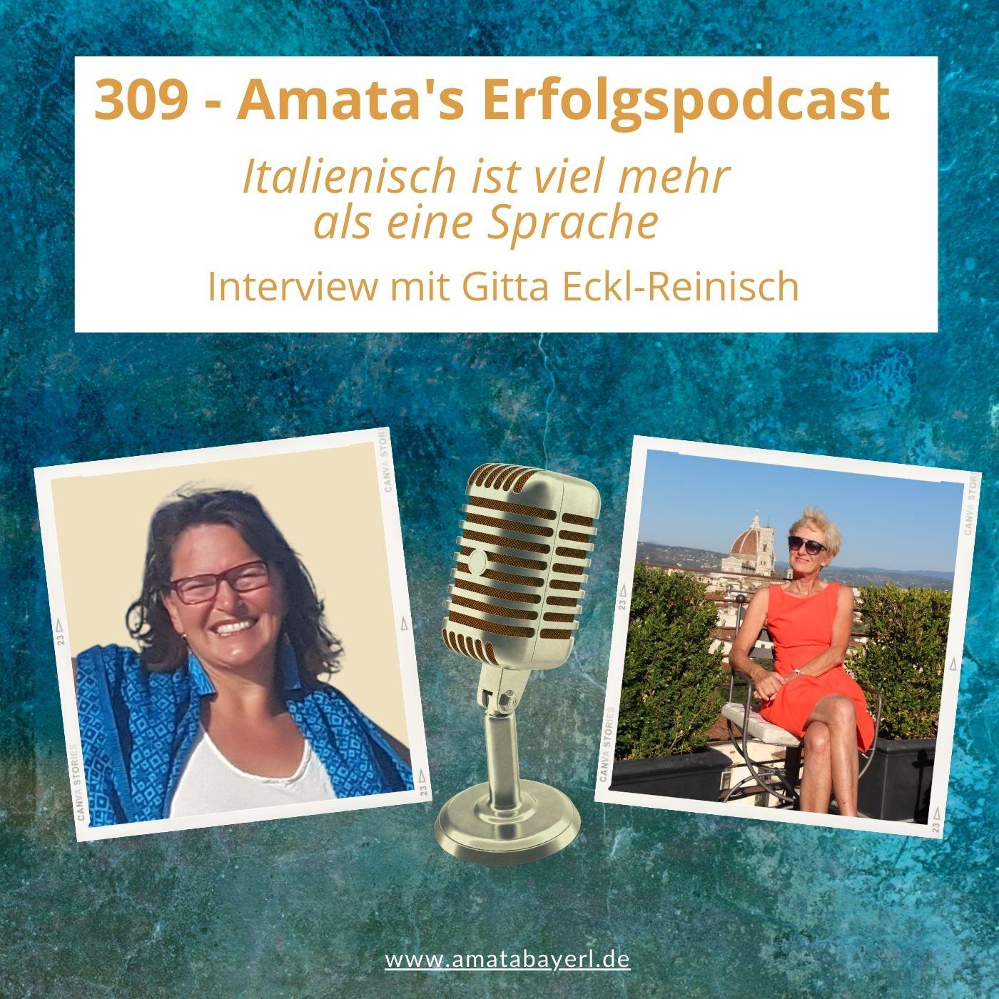 309 – Italienisch ist viel mehr als eine Sprache - Interview mit Gitta Eckl-Reinisch
